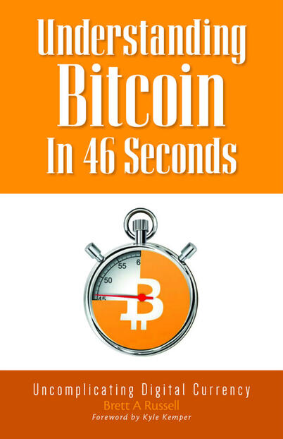 Understanding Bitcoin In 46 Seconds
